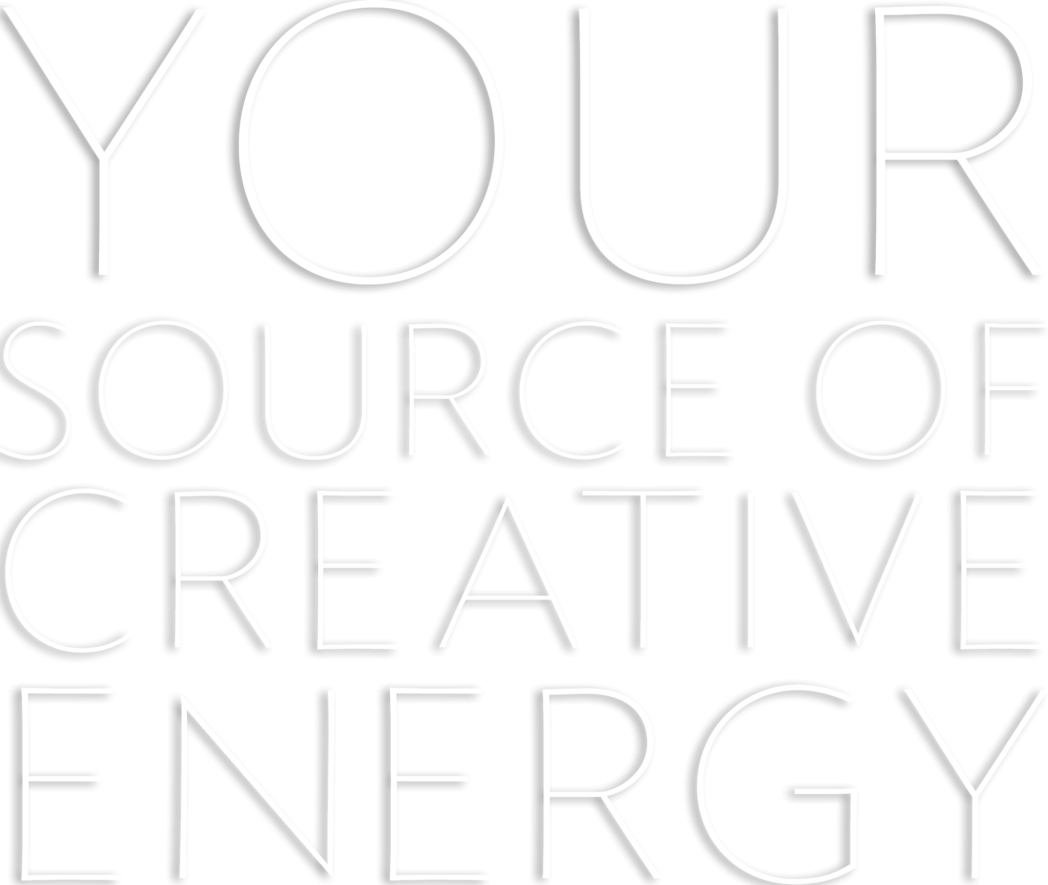 is Your source of creative energy